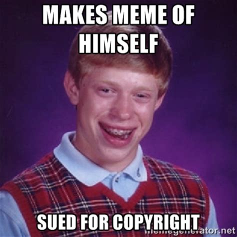 Are Memes Copyrighted - we have an idea but we need permission talkin about technology yet not restricted to