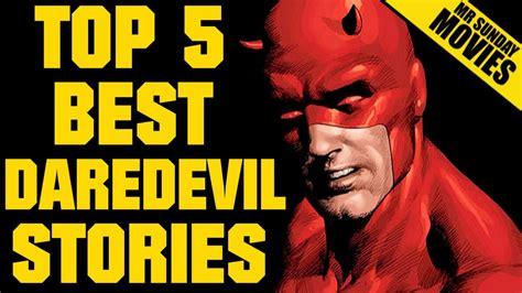 Daredevil  Top Five Best Stories Youtube