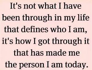 am who i am today 83180 jpg i Quotes
