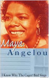 I Know Why the Caged Bird Sings Maya