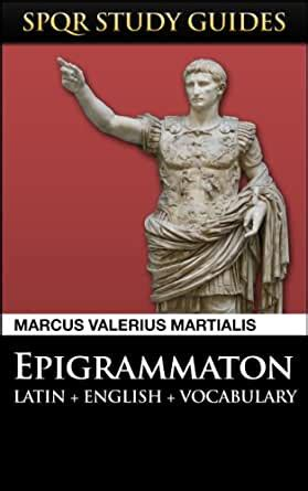 martial epigrams  latin english spqr study guides