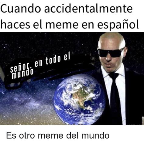 Memes En Español - search funny memes in spanish memes on me me