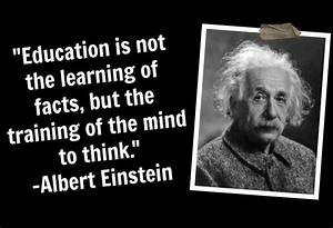 "QUOTATION: ""On Education"" / Albert Einstein 