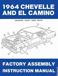 1964 Chevelle Factory Assembly Manual High Quality
