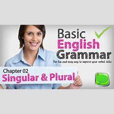 Basic English Grammar 02  Singular & Plural Nouns  English Lesson  Esl  Spoken English