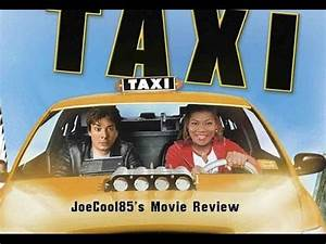 Taxi (2004): Joseph A. Sobora's Movie Review - YouTube