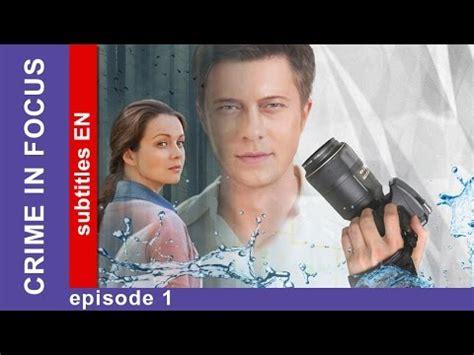 Crime In Focus  Episode 1 Russian Tv Series Detective