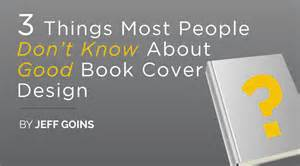book cover design three things most don 39 t about book cover design