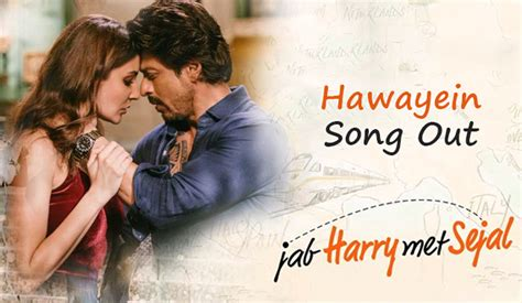 Hawayein Song Will Surely Make You