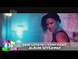 Demi Lovato 'Confident' - Album Giveaway - YouTube