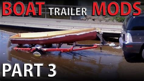 harbor freight trailer conversion boat trailer modifications part  test launch youtube