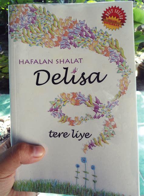 "Resensi Novel ""Hafalan Shalat Delisa"" karya Tere Liye"