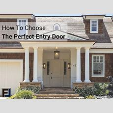 How To Choose The Perfect Entry Door For Your Home