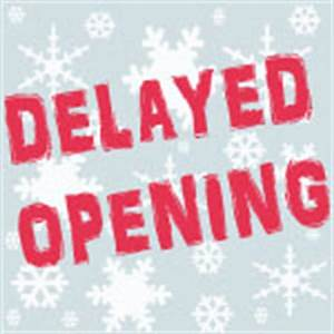 Delayed Opening Tuesday, February 10 Until Noon – West ...