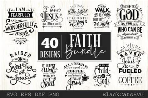 faith quotes bundle  designs  svg designs