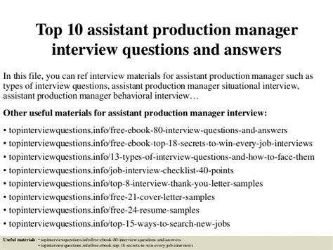 Questions For Production Manager And Answers top 10 assistant production manager questions