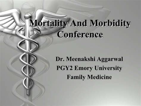 mortality  morbidity conference powerpoint