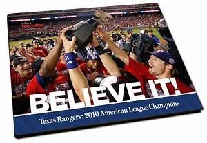 Believe it! Texas Rangers: 2010 American League Champions