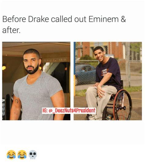 Eminem Drake Meme - before drake called out eminem after five ig a deeznuts4president i drake meme on sizzle