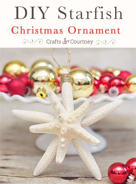 diy starfish christmas ornaments  beachy
