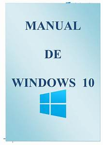 Manual De Usuario Windows 10 Pdf Final By Miguel Fasabi
