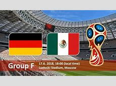WORLD CUP 2018 Germany vs Mexico starting lineups