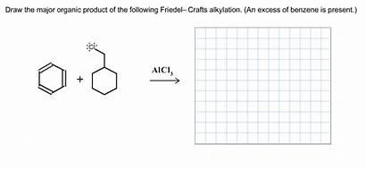 Draw Major Following Organic Friedel Benzene Crafts