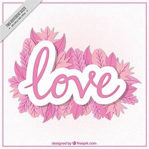 "Word background ""love"" with pink leaves Vector"