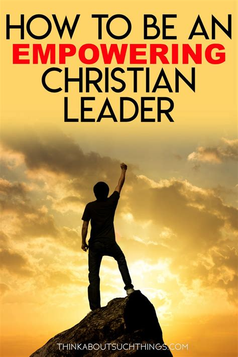 empowering christian leader leadership