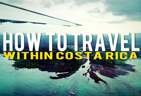 how to travel within costa rica