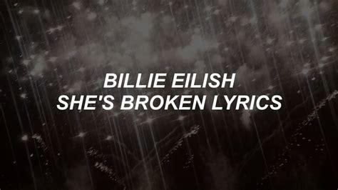 She's Broken // Billie Eilish Lyrics Chords