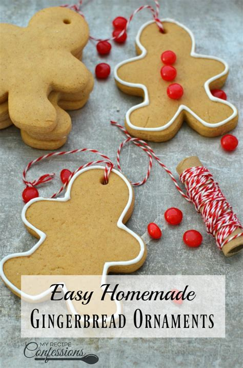 easy homemade gingerbread ornaments my recipe confessions