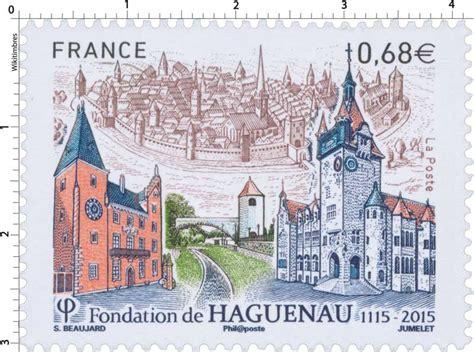 bureau de poste haguenau timbre 2015 fondation de haguenau 1115 2015 wikitimbres