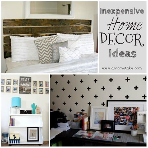 Cheap Easy Ways To Decorate Your Home by Inexpensive Ways To Decorate Your Home A S Take
