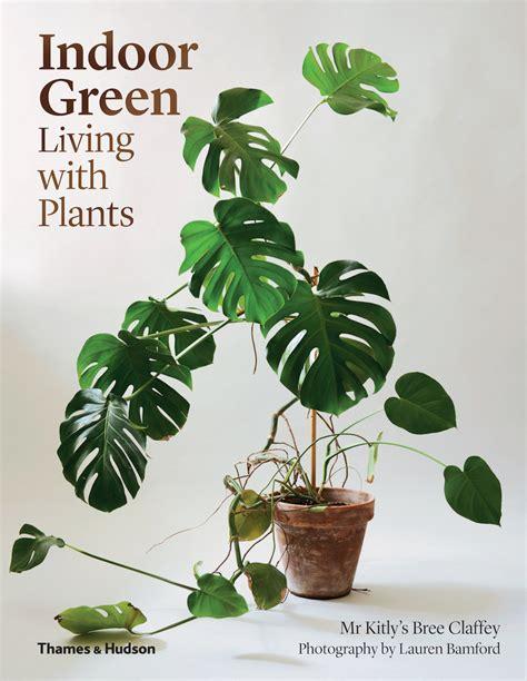 book on plants indoor green living with plants gardenista