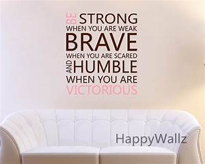Be strong brave humble motivational quote wall sticker diy