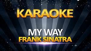 Frank Sinatra - My Way KARAOKE - YouTube  My