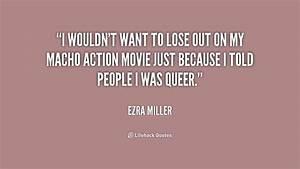 Macho Movie Quo... Funny Macho Man Quotes