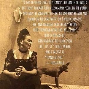 22 Frida Kahlo ... Frida Kahlo Love Quotes