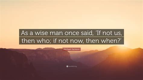 michael jackson quote   wise man