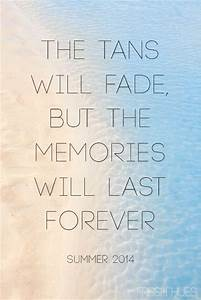 "#WordsToLiveBy this #summer: ""The tans will fade, but the ..."