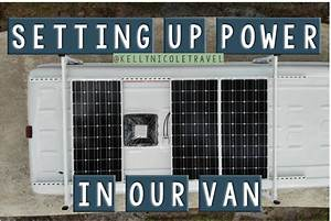How To Set Up Power In A Van  Solar Panel Setup  Battery