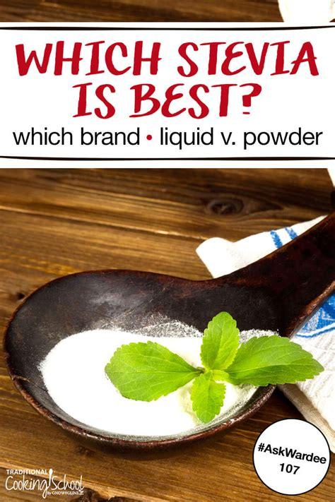 stevia brand powder liquid which sugar sweet tasting zero cut want calories herb aw processed think