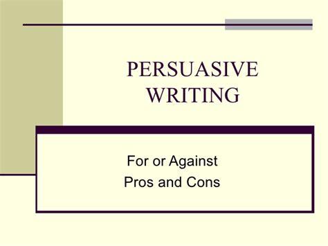 persuasive writing ppt persuasive writing powerpoint