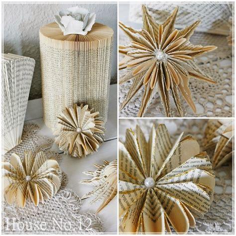 sterne basteln aus buchseiten house no 12 nochmals kreatives aus buchseiten papierfalten buchseiten basteln mit