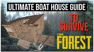 The Forest Boat Building Guide Ps4 Survival Game S1 E2