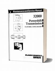 Clark 32000 Powershift Transmission Maintenance And