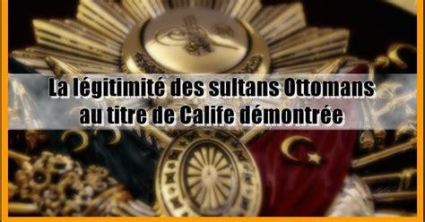Titre Ottoman by Chroniques De 231 Osman La L 233 Gitimit 233 Des Sultans