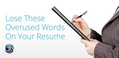 Overused Words Resume Linkedin by Lose These Overused Words On Your Resumecorporate Resource Services