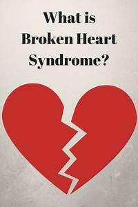 What Is Broken ... Broken Heart Syndrome